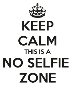 keep-calm-this-is-a-no-selfie-zone